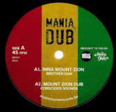 Brother Dan - Inna Mount Zion / Mystical Steppa - Prophecy Steppa (Mania Dub) 10""